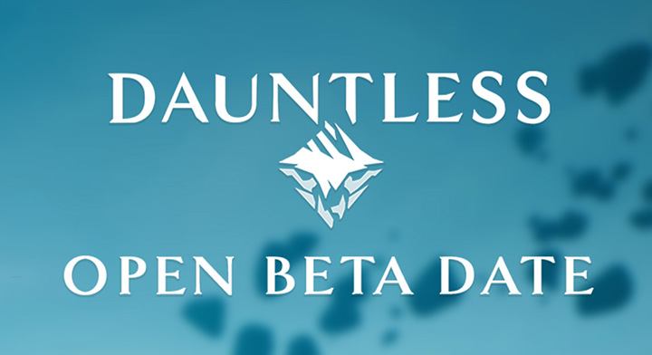 Dauntless Open Beta Announcement